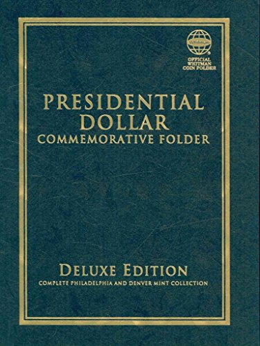 [(Presidential Dollar Commemorative Folder : Complete Philadelphia and Denver Mint Collection)] [By (author) Whitman Publishing] published on (January, 2009)