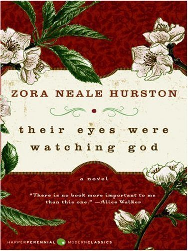 Their Eyes Were Watching God LP by Hurston, Zora Neale published by HarperLuxe (2008)
