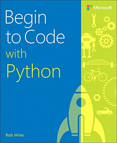 Book cover of Begin to Code with Python by Rob Miles