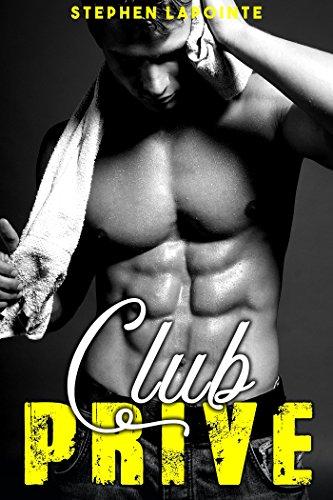 Best! Club Privé - Tome 3: (Nouvelle Gay MM, Sexe à Plusieurs, Soumission, Echangisme, HARD) (French Edi [D.O.C]