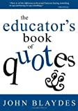 img - for The Educator's Book of Quotes book / textbook / text book