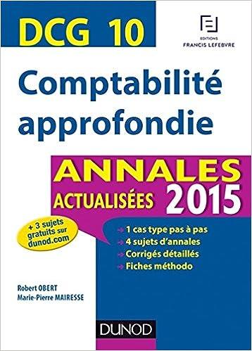 Meilleurs livres téléchargeables gratuitement DCG 10 - Comptabilité approfondie - Annales actualisées 2015 en français PDF ePub iBook
