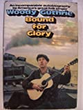 Bound for Glory, Woody Guthrie, 0525070257