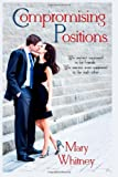 Compromising Positions, Mary Whitney, 1495404471