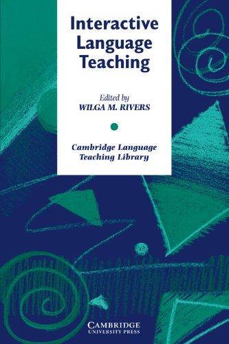 Interactive Language Teaching (Cambridge Language Teaching Library)