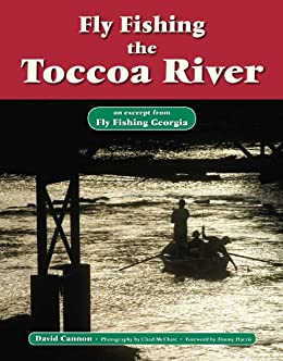 Fly fishing the toccoa river an excerpt from for Fly fishing georgia