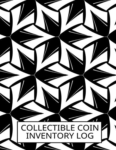 Collectible Coin Inventory Log: Currency and Coin Collecting Logbook, Coin Collection Catalog, Collectible Coins Inventory Log Book Diary, Gifts for ... and Many More, 110 (Coin Catalog Log)