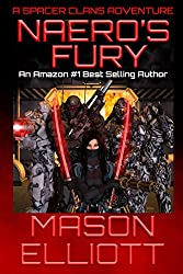 Naero's Fury (A Spacer Clans Adventure Book 3) (English Edition)