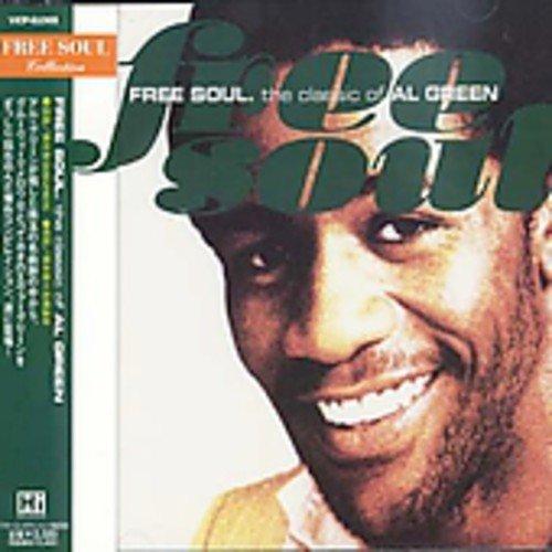 Al Green Free Soul. The Classic Of Al Green
