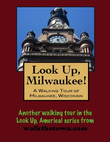 }UPDATED} A Walking Tour Of Milwaukee, Wisconsin (Look Up, America!). product Kante muestreo admite Descubre Oficina Lexus LaTeX