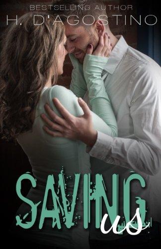 Read Online Saving Us (Broken #2) (The Broken Series) (Volume 2) ebook