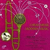 I Hear Music Modern Music