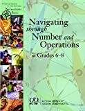 img - for Navigating Through Number and Operations in Grades 6-8 (Principles and Standards for School Mathematics Navigations) book / textbook / text book