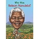 Who Was Nelson Mandela?: Who Was...? | Meg Belviso,Pam Pollack