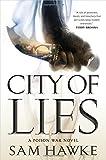 City of Lies: A Poison War Novel (The Poison Wars)
