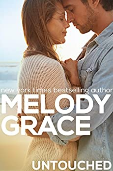 Untouched (A Beachwood Bay Love Story Book 1) by [Grace, Melody]