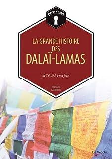 La grande histoire des dalaï-lamas : du XVe siècle à nos jours