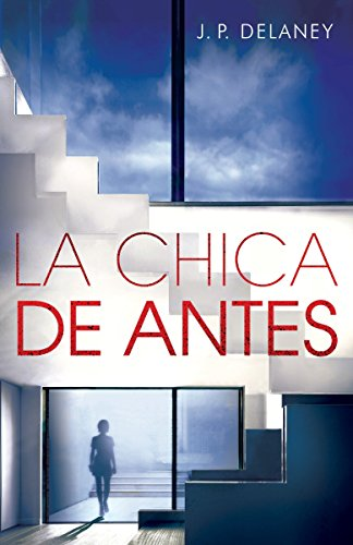 La chica de antes: Spanish-language ed of The Girl Before (Spanish Edition) by Vintage Espanol