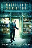 Marvelry's Curiosity Shop