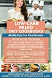 img - for Low-Carb Paleo Diet Cookbooks: Multi-Cuisine Cookbooks- 5 Books in 1- 100 Easy to Cook Paleo Recipes, 55 Gluten-Free Recipes, 365 Low-Carb Chinese-American Recipes, Mediterranean Recipes & Vegan Diet book / textbook / text book