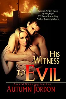 His Witness To Evil by [Jordon, Autumn]