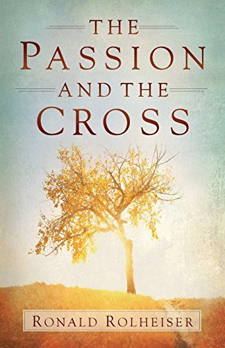 Read Online The Passion and the Cross pdf