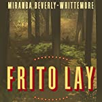 Frito Lay | Miranda Beverly-Whittemore