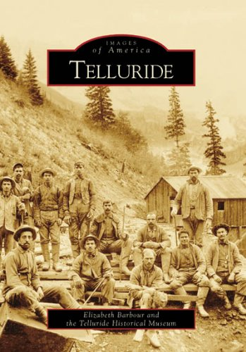 Telluride    (CO)   (Images of America)