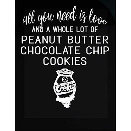 My Family Tee All You Need Is Love Peanut Butter Chocolate Chip Cookies - Sticker (Custom Cookies Printed)