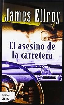 El asesino de la carretera par Ellroy