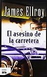 El asesino de la carretera par James Ellroy
