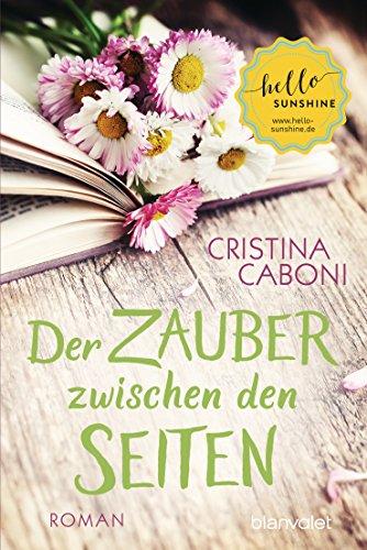 Der Zauber zwischen den Seiten: Roman (German Edition)