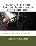 Antonia, or the Fall of Rome, Wilkie Collins, 1491055154