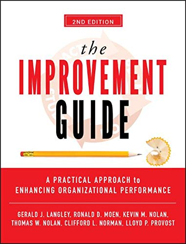 - The Improvement Guide: A Practical Approach to Enhancing Organizational Performance