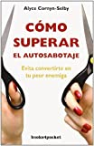 img - for Como superar el autosabotaje (Books4pocket Crecimiento y Salud) (Spanish Edition) book / textbook / text book