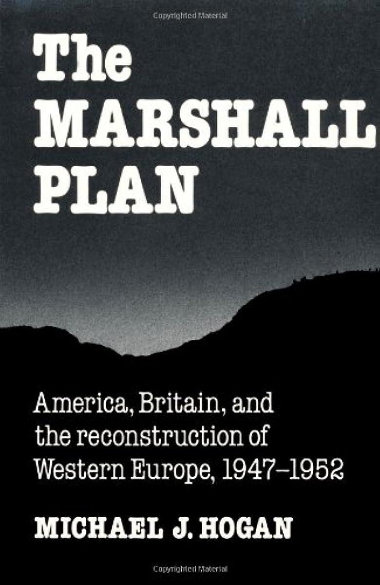 [해외] THE MARSHALL PLAN: AMERICA, BRITAIN AND THE RECONSTRUCTION OF WESTERN EUROPE, 1947–1952 STUDIES IN ECONOMIC HISTORY AND POLICY: USA IN THE TWENTIETH CENTURY
