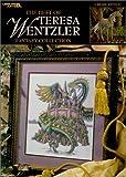 The Best of Teresa Wentzler Fantasy Collection