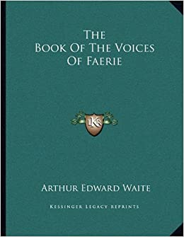 The Book of the Voices of Faerie
