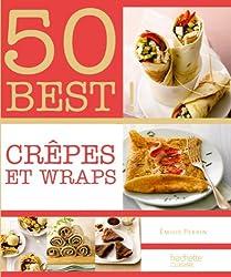 Crêpes et wraps: 50 Best