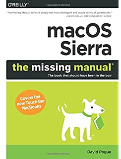 MacOS Sierra The Missing Manual Book That Should Have Been In Box