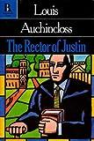 The Rector of Justin, Louis Auchincloss, 0940595095