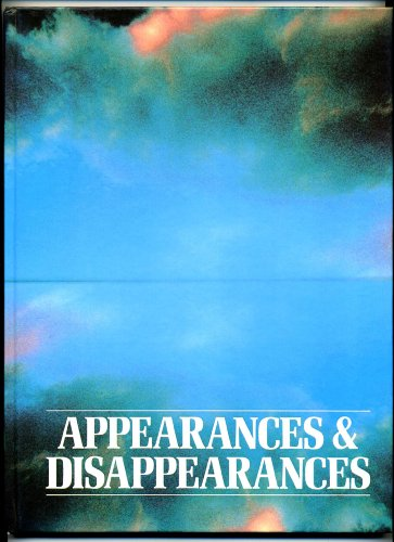 APPEARANCES AND DISAPPEARANCES: Strange Comings and Goings from the Bermuda Triangle to the mary Celeste
