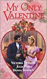 img - for My Only Valentine (Zebra Regency Romance) book / textbook / text book