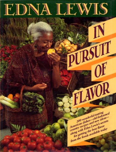 In Pursuit of Flavor by Edna Lewis