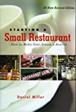 Starting a Small Restaurant, Daniel Miller, 1558322868