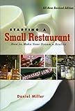 Starting a Small Restaurant, Daniel Miller, 1558322868
