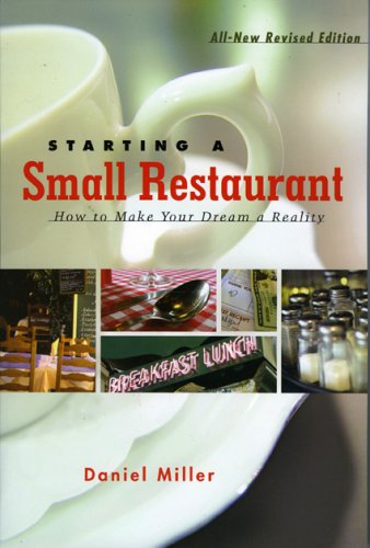 Starting a Small Restaurant: How to Make Your Dream a Reality ebook