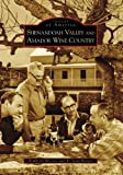 Shenandoah Valley and Amador Wine Country by Kimberly Wooten front cover