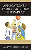 img - for Applications of Family and Group Theraplay book / textbook / text book