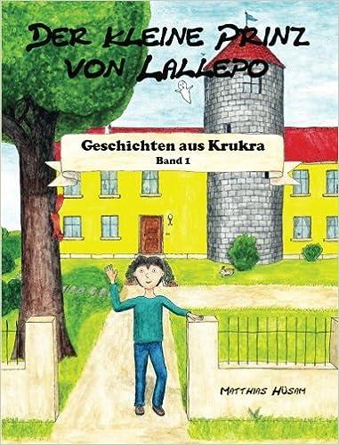 Der kleine Prinz von Lallepo (sw): Schwarz-Weiß-Edition: Volume 1 (Geschichten aus Krukra)